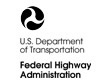 U.S. Department of Transportation; Federal Highway Administration