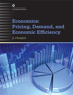 Economics: Pricing, Demand, and Economic Efficiency—A Primer - Table