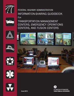 Transportation Management Centers, Emergency Operations Centers, and ...